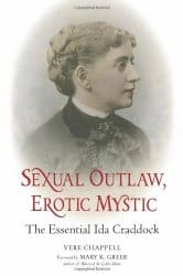 Sexual Outlaw, Erotic Mystic, by Vere Chappell