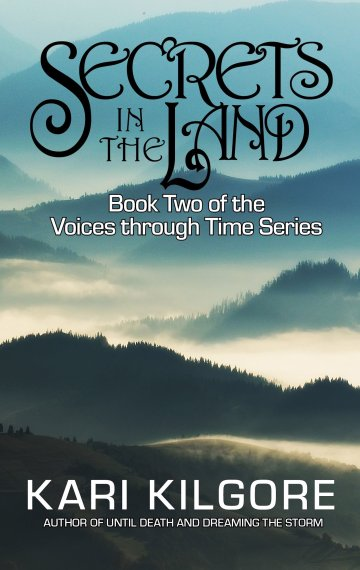Secrets in the Land: Book Two of the Voices through Time Series