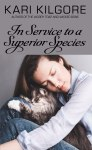In Service to a Superior Species cover