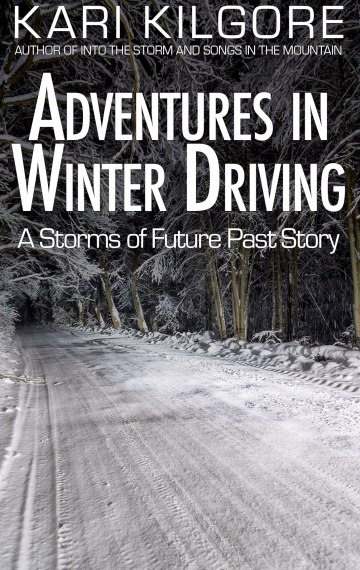 Adventures in Winter Driving: A Storms of Future Past Story