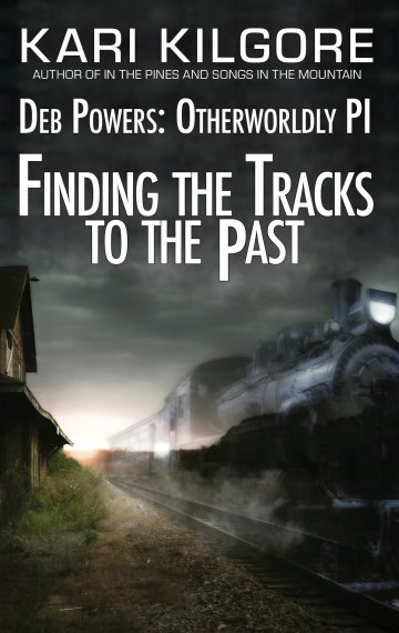 Finding the Tracks to the Past: Deb Powers, Otherworldly PI: Case #5