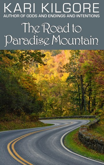 The Road to Paradise Mountain