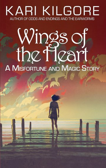 Wings of the Heart: A Misfortune and Magic Story