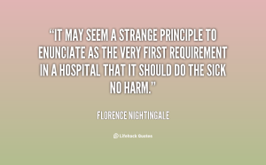 quote-Florence-Nightingale-it-may-seem-a-strange-principle-to-77532