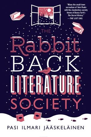 The Rabbit Back Literature Society by Pasi Ilmari Jääskeläinen