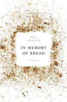 In Memory of Bread