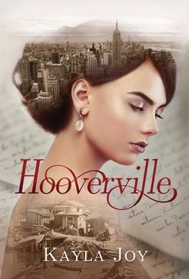 Hooverville by Kayla Joy