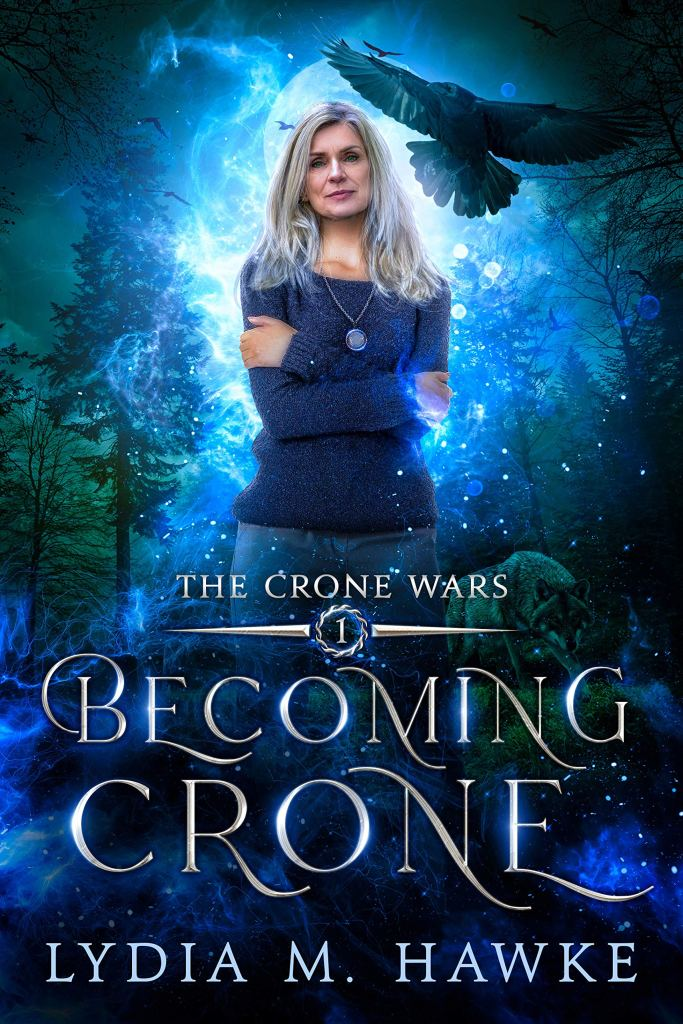 Becoming Crone by Lydia Hawke