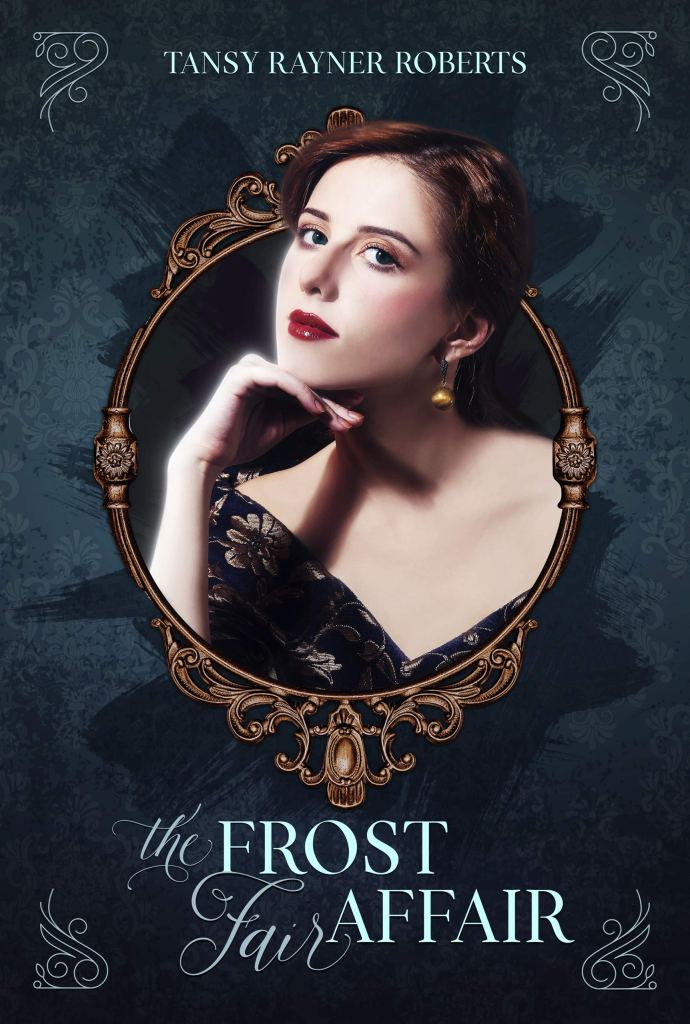 The Frost Fair Affair by Tansy Rayner Roberts