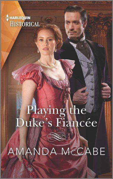 Playing the Duke's Fiancee