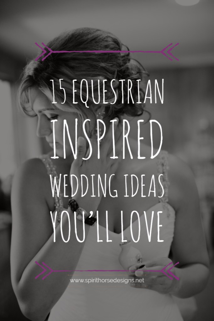 Wow! Fantastic Equestrian Wedding ideas that will be perfect for my wedding next year!
