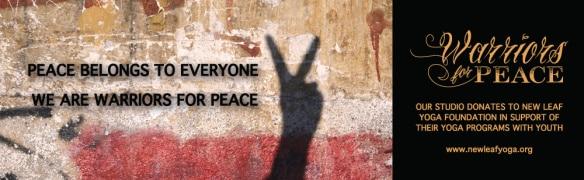 Warriors for Peace - New Leaf Yoga