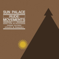 SunPalace - Rude movements (The Remixes)
