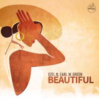 Ezel featuring Earl W. Green - Beautiful