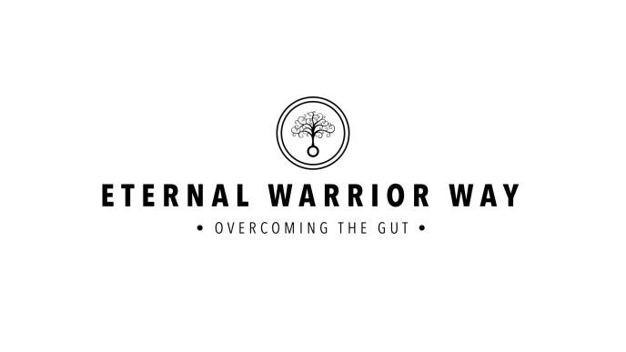 Eternal Warrior Way Program : Overcoming the Gut