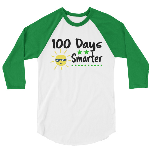 100 Days Smarter 3/4 sleeve raglan shirt