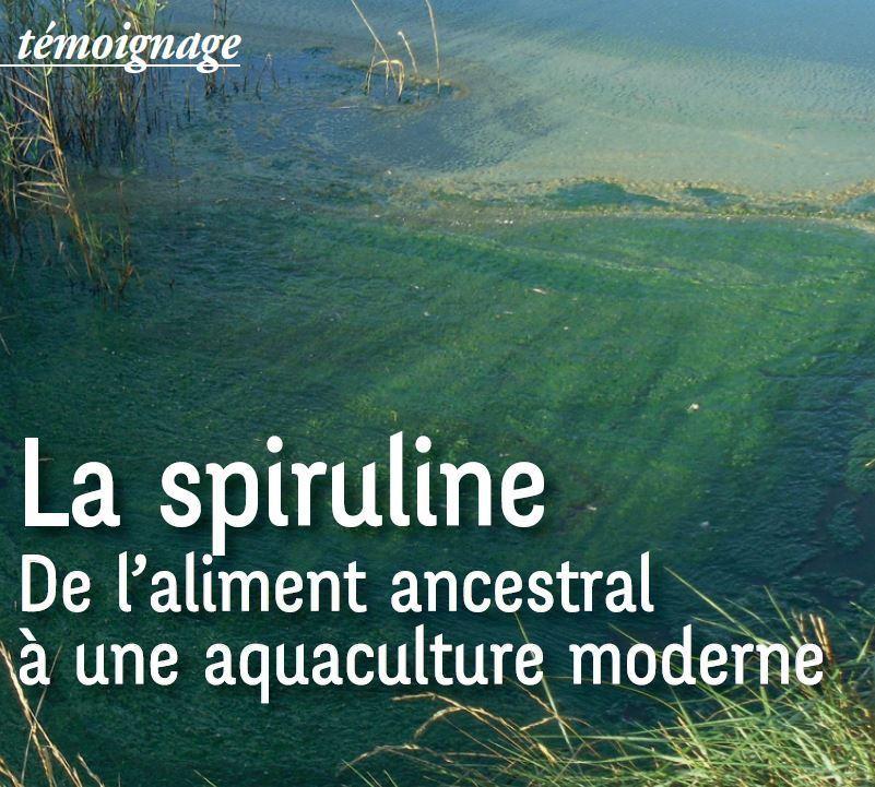 Article Spiruline – Nature et Progrès