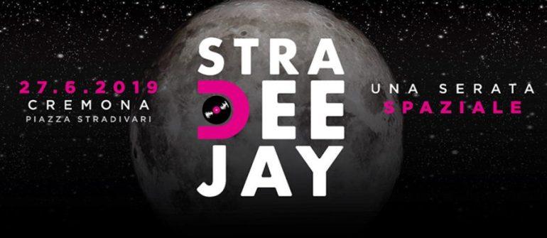 Stradeejay 2019: al via tra poche ore la serata 'spaziale'!
