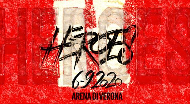 Heroes: ecco il cast del concerto-evento all'Arena di Verona!