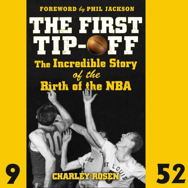 The First Tip-Off, by Charley Rosen
