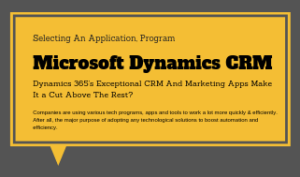 Dynamics 365's Exceptional CRM and Marketing Apps Make It a Cut Above The Rest?