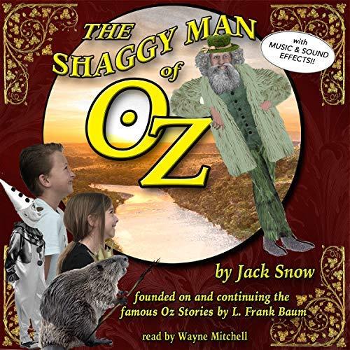 The Shaggy Man of Oz – Spoken Realms