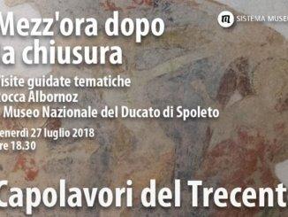 Mezz'ora dopo la chiusura, capolavori del trecento a Spoleto