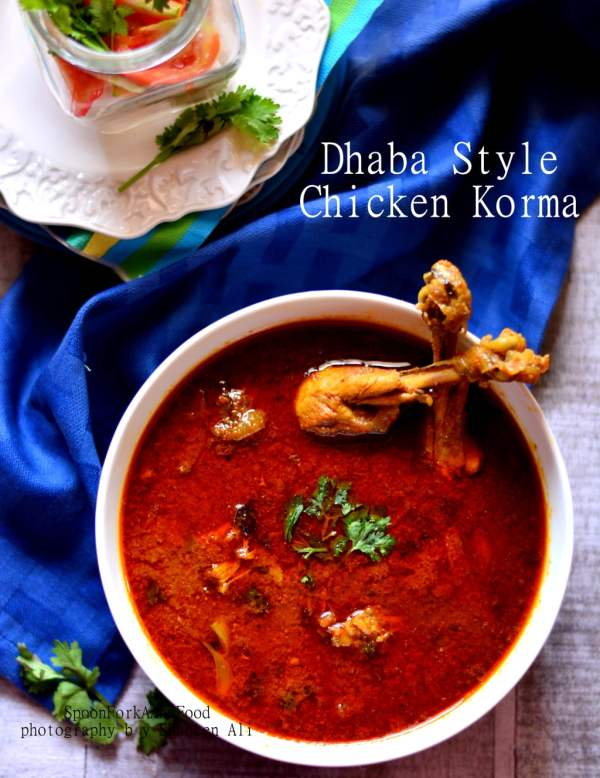 Dhaba Style Chicken Korma Recipe Spoon Fork And Food