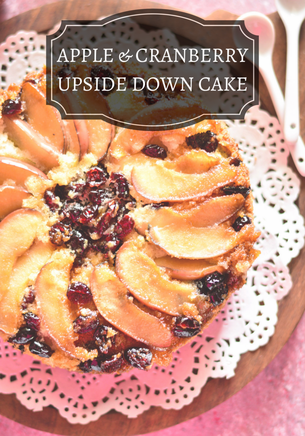 Apple & Cranberry Upside Down Cake