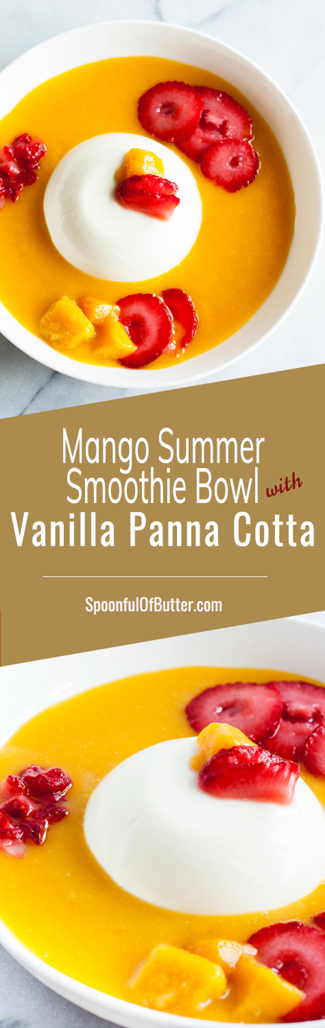 Perfect for a hot summer day – Cold and creamy Mango Summer Smoothie Bowl with Vanilla Panna Cotta! Top it with sliced strawberries and fresh mango chunks, and you'll have fresh flavors of summer in a bowl! | www.SpoonfulOfButter.com