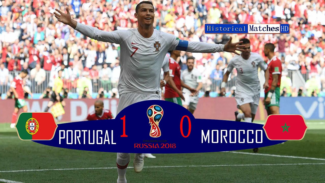 PORTUGAL 1/0 MOROCCO FIFA World Cup 2018 EXtended HighLight & Goals Full HD ???? ??????? ????? ???