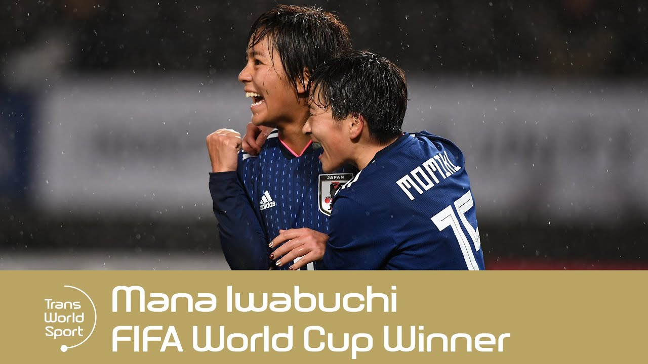 FIFA Women's World Cup Winner | Mana Iwabuchi | Trans World Sport