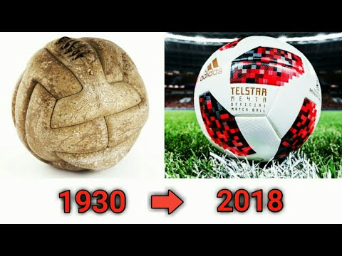 The Evaluation of the Fifa world cup ball (1930 - 2018) & history of the football World cup