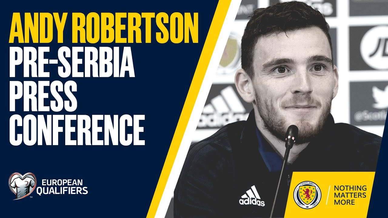 Andy Robertson Pre-Serbia Press Conference | Serbia v Scotland | UEFA EURO 2020 Play-Off Final