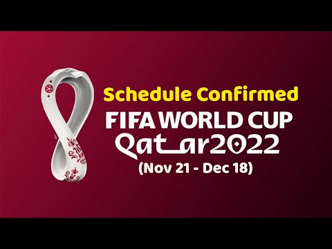 FIFA world cup 2022 schedule confirmed ; FIFA world cup 2022 Qatar match schedule Announced , Dates