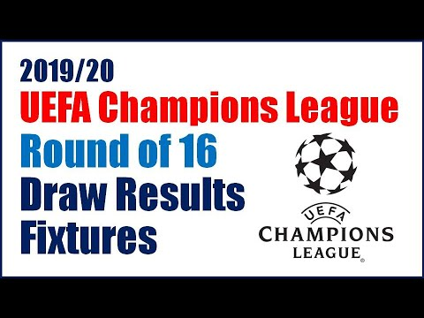 2019/20 UCL UEFA Champions League Round of 16
