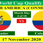 Ecuador vs Colombia on 17 November 2020 of FIFA World Cup 2022 South America Qualification.