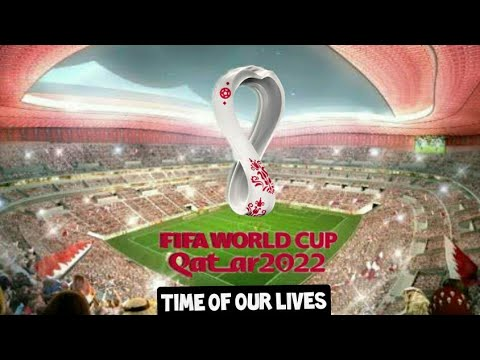 FIFA World Cup 2022™ song? Time of our lives