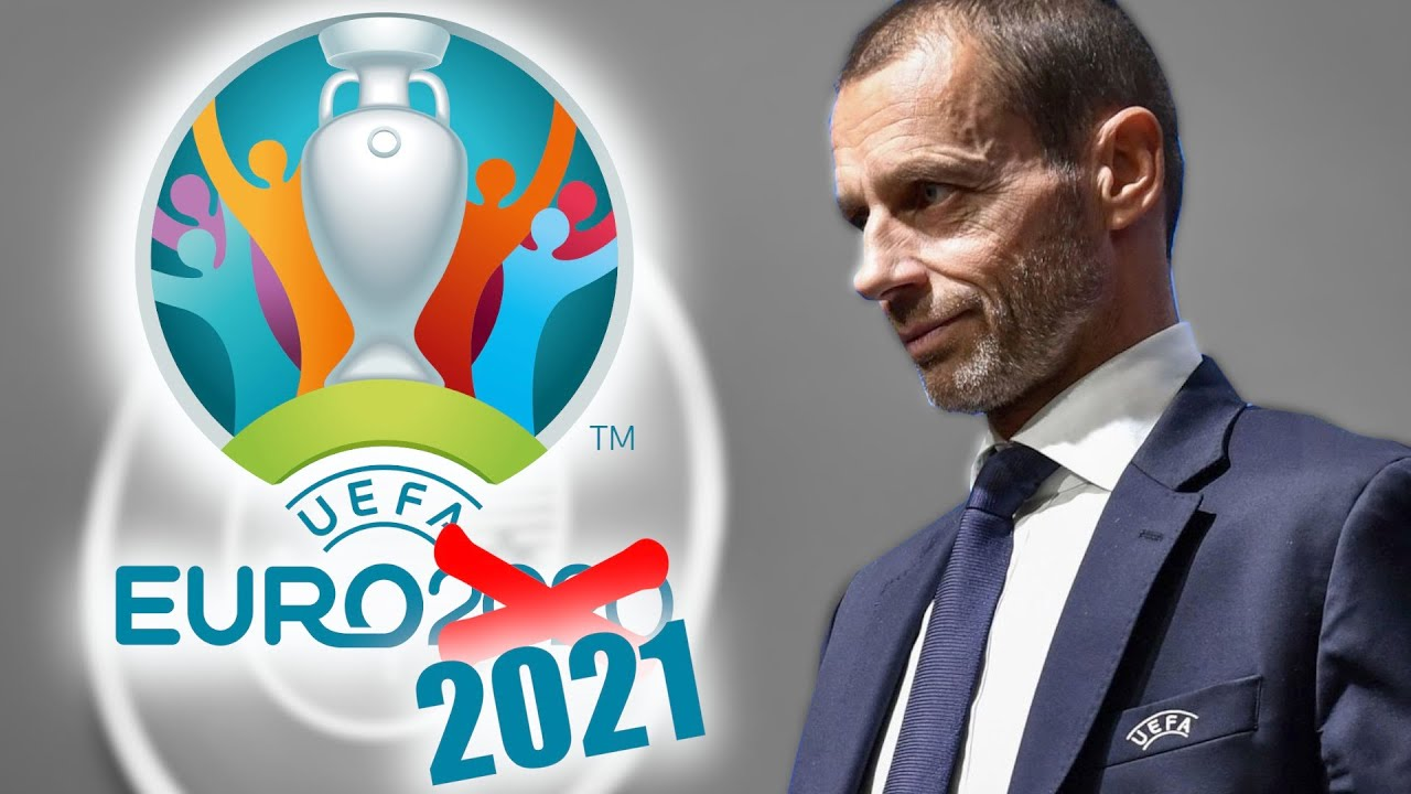 OFFICIAL: UEFA Euro 2020 Postponed to 2021 + Plans for the Champions League