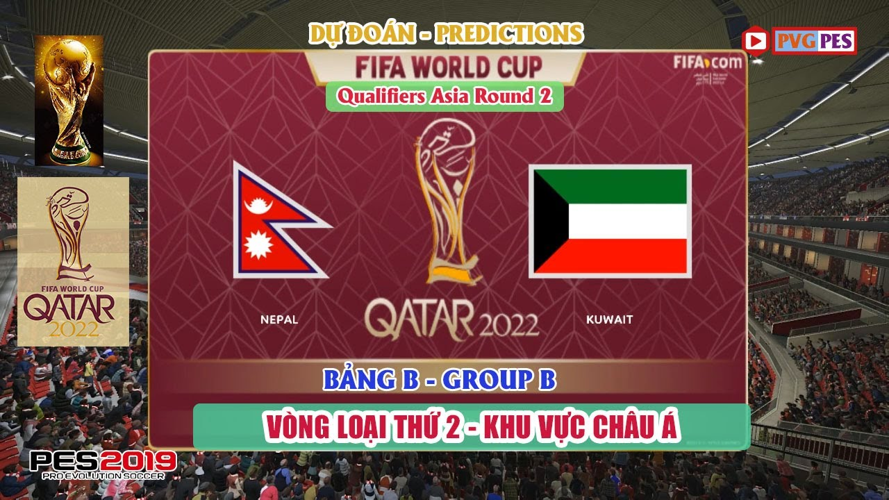 ? Nepal vs Kuwait | FIFA WORLD CUP 2022 | Vòng Lo?i | Prediction | Gameplay | PES 2019 (PC)