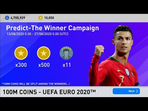 UEFA EURO 2020™ Predict The Winner Campaign   Free 300 500 Coins, 11x5? Scout   PES 2020 Mobile PC