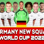 GERMANY SQUAD 2022 QATAR WORLD CUP | FIFA WORLD CUP 2022 | Germany Team For Qatar World Cup