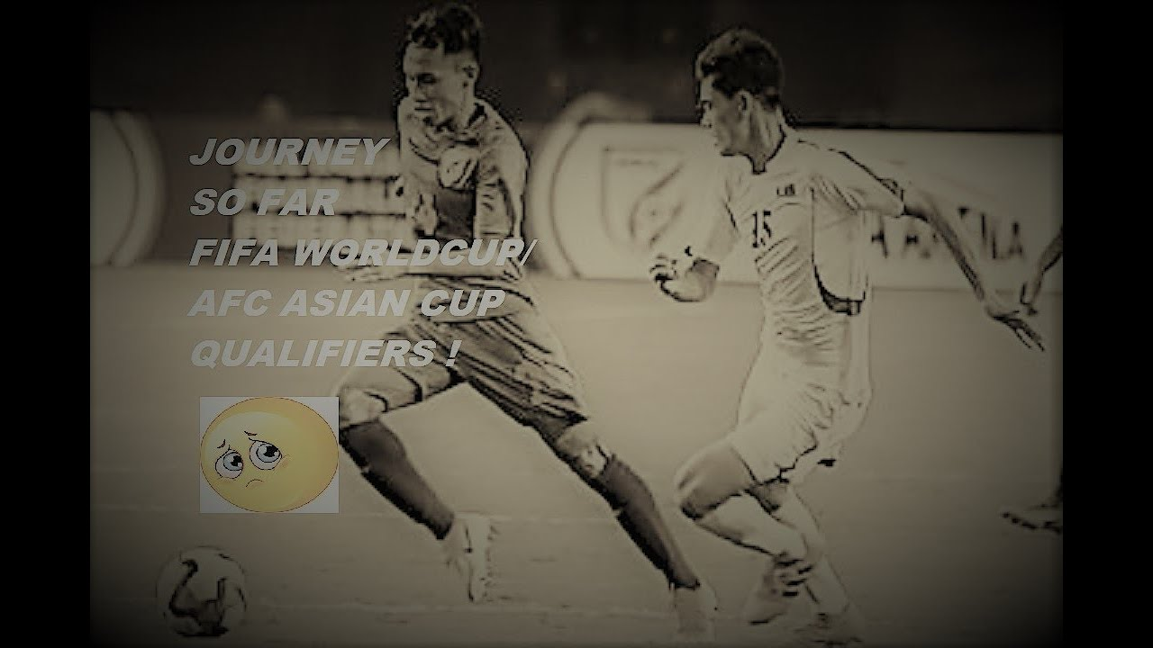 INDIAN MEN'S NATIONAL FOOTBALL WORLD CUP 2022/AFC ASIAN CUP QUALIFIERS JOURNEY SO FAR!!