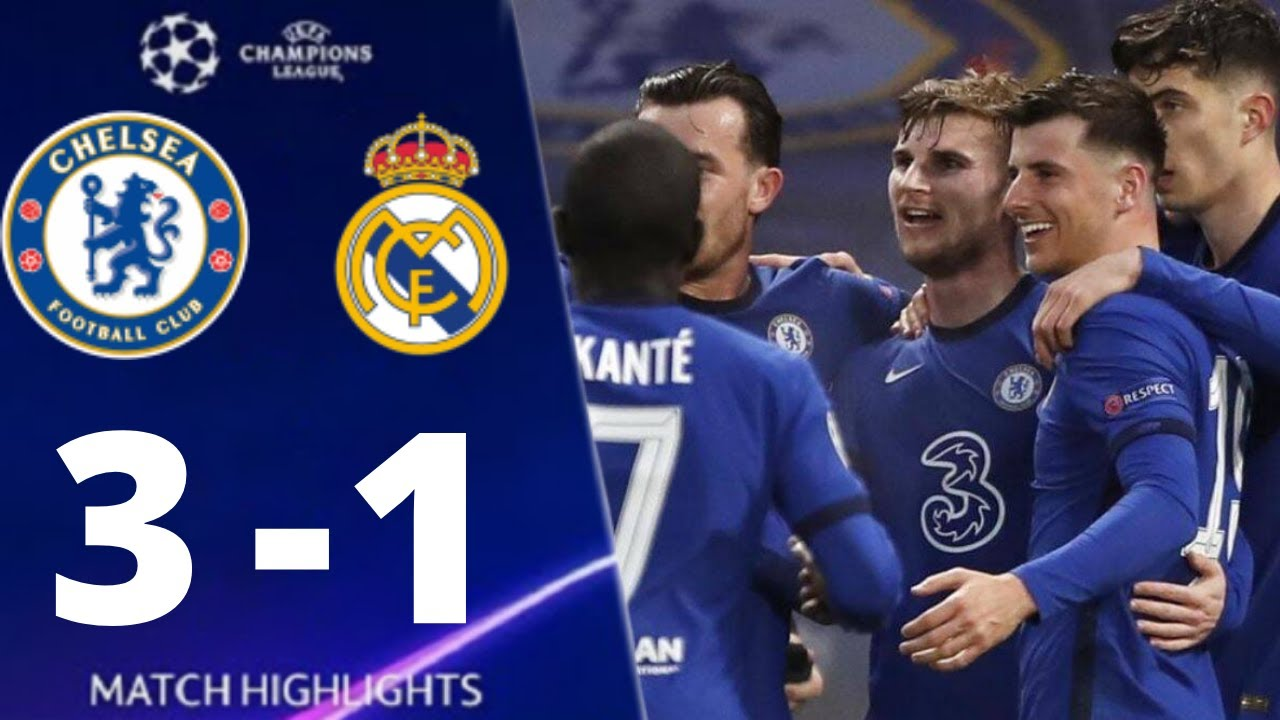 Chelsea vs Real Madrid 3-1 UEFA Champions League 2021 All Goals And Extended Highlights