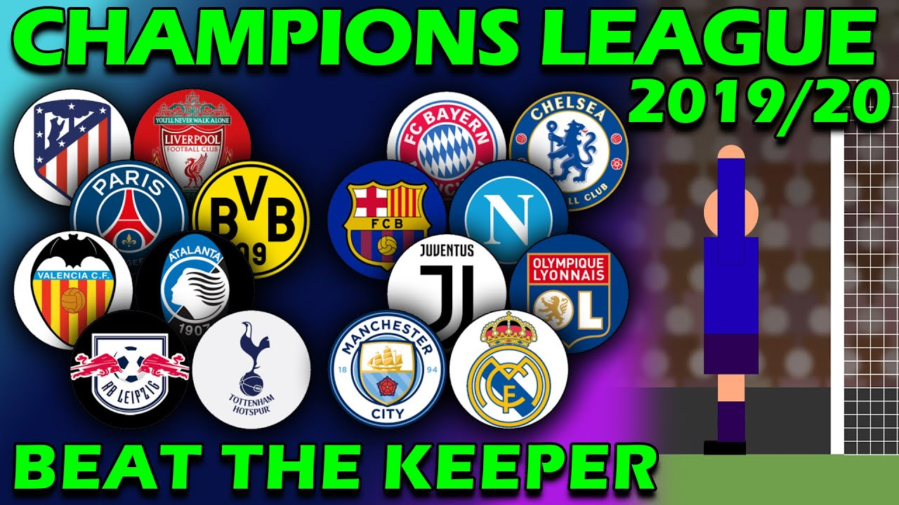 Beat The Keeper - UEFA Champions League 2019/20 Predictions