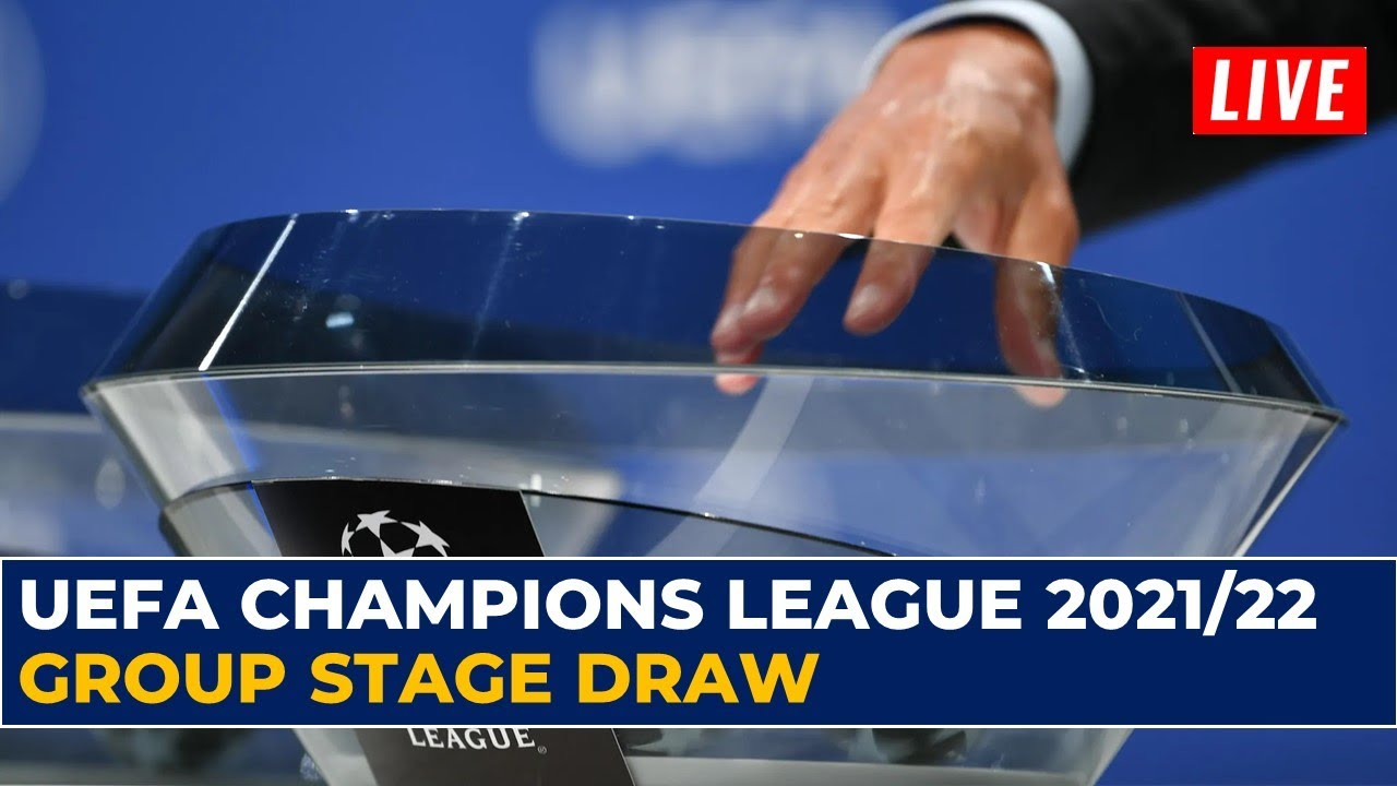 UEFA Champions League 2021/22 Group Stage Draw Live | UCL 2021/22 Draw Results