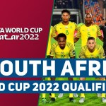SOUTH AFRICA SQUAD FIFA WORLD CUP 2022 QUALIFIER