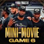 2020 #NBAFinals Game 6 Mini-Movie: Lakers Claim Banner 17 ?