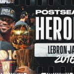 LeBron James' ? 2016 Playoff Journey   #PostseasonHeroics