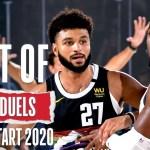 The Best Duels From NBA Restart!